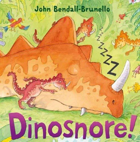 Dinosnore! 9781842707883