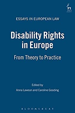 Disability Rights in Europe: From Theory to Practice 9781841134864