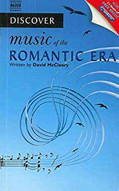 Discover Music of the Romantic Era 9781843792369