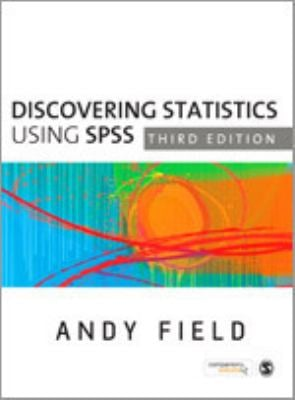 Discovering Statistics Using SPSS 9781847879073