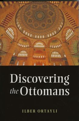 Discovering the Ottomans 9781847740083