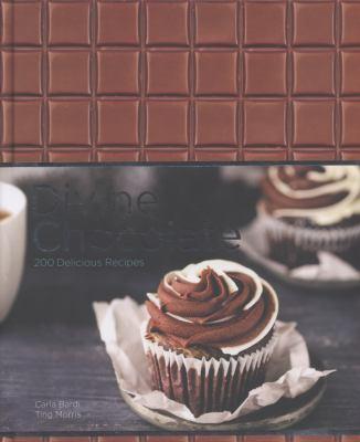 Divine Chocolate: 200 Delicious Recipes