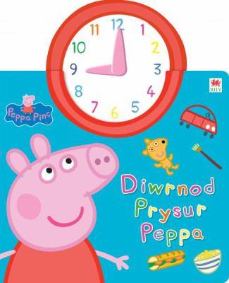 Diwrnod Prysur Peppa 9781849671682