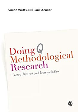 Doing Q Methodological Research: Theory, Method and Interpretation 9781849204156