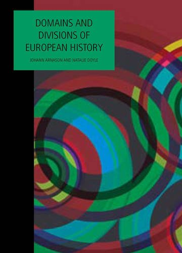 Domains and Divisions of European History Domains and Divisions of European History Domains and Divisions of European History