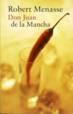 Don Juan de La Mancha or the Education of Lust 9781846880810