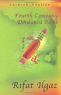 Dorduncu Boluk = Fourth Company 9781840592986