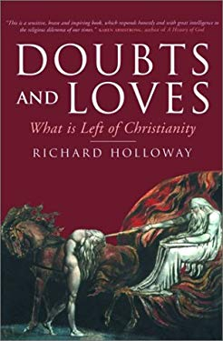 Doubts and Loves: What Is Left of Christianity 9781841953823