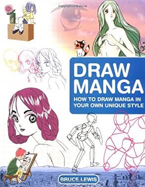 Draw Manga: How to Draw Manga in Your Own Unique Style 9781843401889