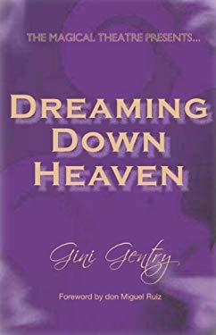 Dreaming Down Heaven 9781846943508