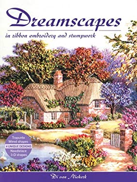Dreamscapes in Ribbon Embroidery and Stumpwork 9781844481606