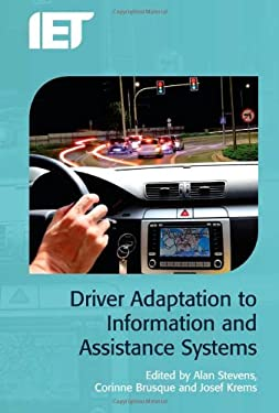 Driver Adaption to Information and Assistance Systems