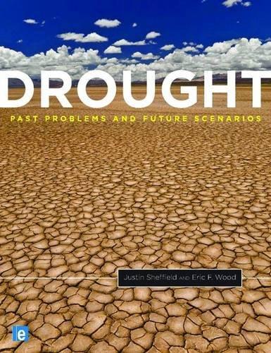 Drought: Past Problems and Future Scenarios 9781849710824