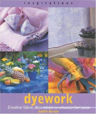 Dyework: Creative Fabric Decoration to Enhance the Home