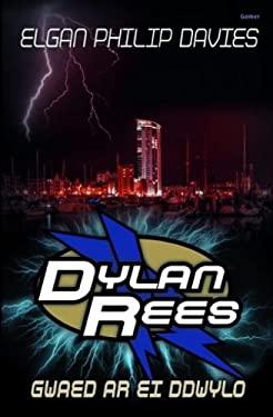 Dylan Rees: Gwaed Ar Ei Ddwylo 9781848516489