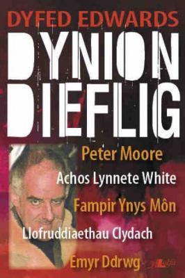 Dynion Dieflig 9781847710628