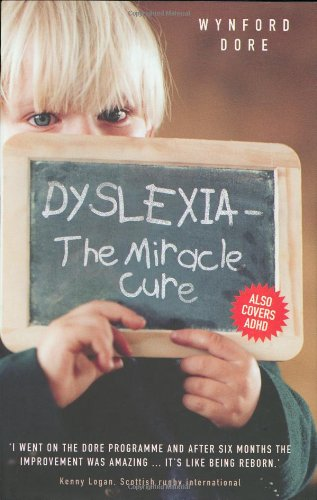Dyslexia: The Miracle Cure 9781844542802