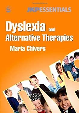 Dyslexia and Alternative Therapies 9781843103783