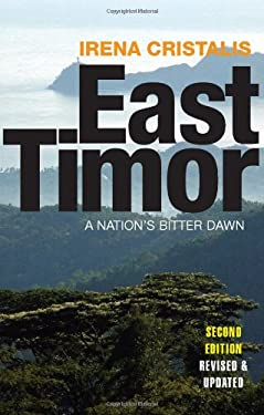 East Timor: A Nation's Bitter Dawn 9781848130135