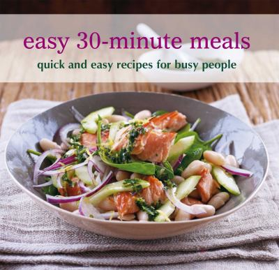 Easy 30-Minute Meals 9781849752107