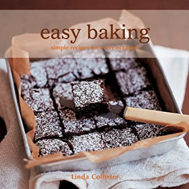 Easy Baking: Simple Recipes for Cakes, Cookies, Pies, and Breads 9781845977450