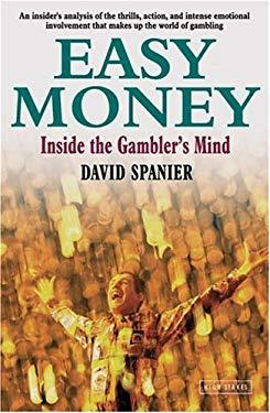 Easy Money: Inside the Gambler's Mind