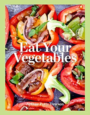 Eat Your Vegetables 9781845336783