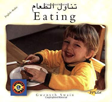 Eating (Arabic-English) 9781840591385