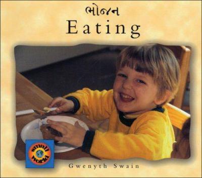 Eating (English-Gujarati) 9781840591415