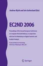 Ec2nd 2006: Proceedings of the Second European Conference on Computer Network Defence, in Conjunction with the First Workshop on D