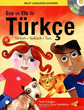 Ece Ve Efe Ile Turkce [With CD] 9781840594935