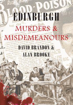 Edinburgh Murders & Misdemeanours