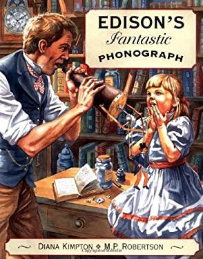 Edison's Fantastic Phonograph 9781845072629