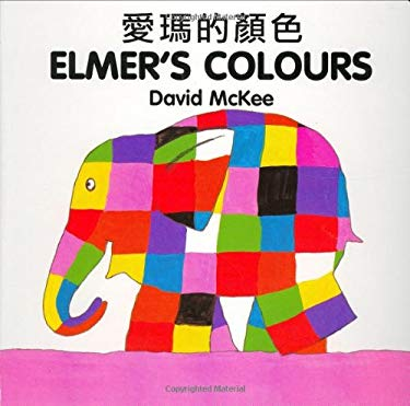 Elmer's Colours (Chinese-English) 9781840590562