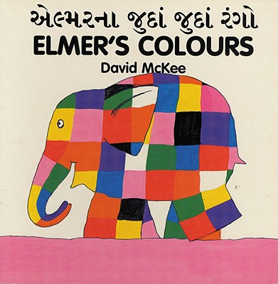 Elmer's Colours (Gujarati-English) 9781840590579