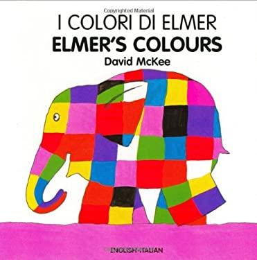 Elmer's Colours/I Colori Di Elmer 9781840593969