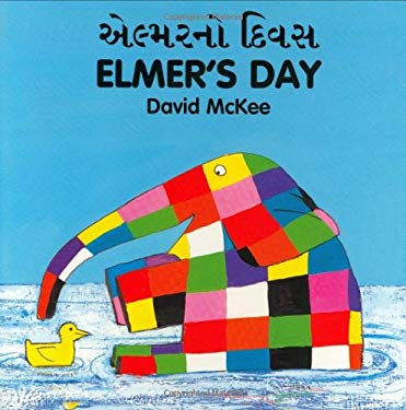 Elmer's Day (Gujarati-English) 9781840590647