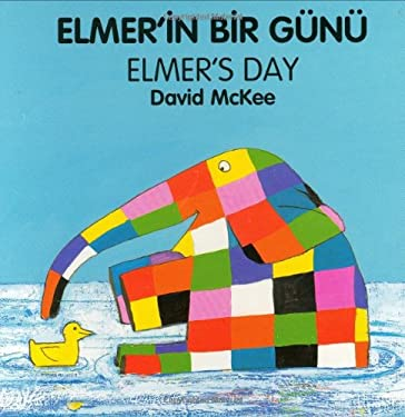 Elmer's Day (Turkish-English) 9781840590661