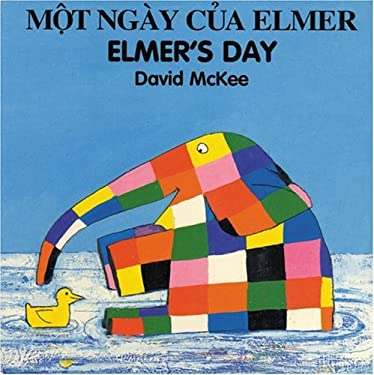 Elmer's Day (Vietnamese-English) 9781840590685