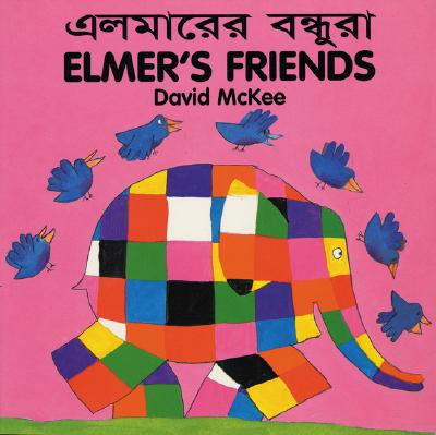 Elmer's Friends (Bengali-English) 9781840590692