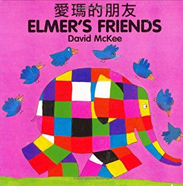 Elmer's Friends (Chinese-English) 9781840590708