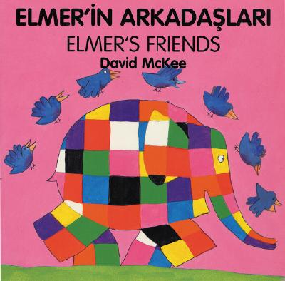 Elmer's Friends (Turkish-English) 9781840590739