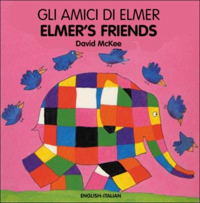 Elmer's Friends/Gli Amici Di Elmer 9781840594027