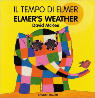 Elmer's Weather/El Tempo Di Elmer 9781840594058