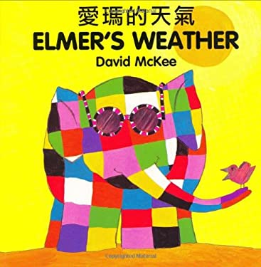 Elmer's Weather (Chinese-English) 9781840590777