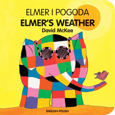 Elmer I Pogoda/Elmer's Weather 9781840595345