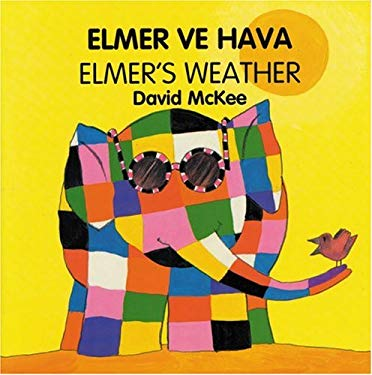 Elmer's Weather (Turkish-English) 9781840590807