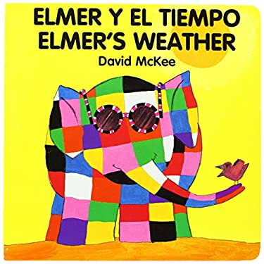 Elmer's Weather (Spanish-English) 9781840590791