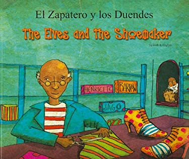 El Zapatero y los Duendes/The Elves And The Shoemaker 9781846111976