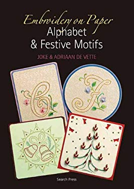Embroidery on Paper: Alphabets and Festive Motifs 9781844484614